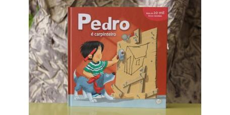 Pedro é Carpinteiro
