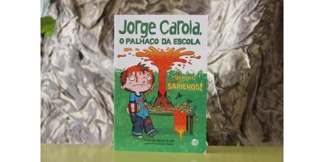 Sempre em Sarilhos - Jorge Carola, o Palhaço da Escola