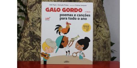 Galo Gordo - Poemas e Canções para Todo o Ano