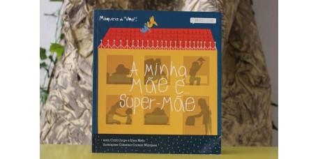 A Minha Mãe é... Super-Mãe