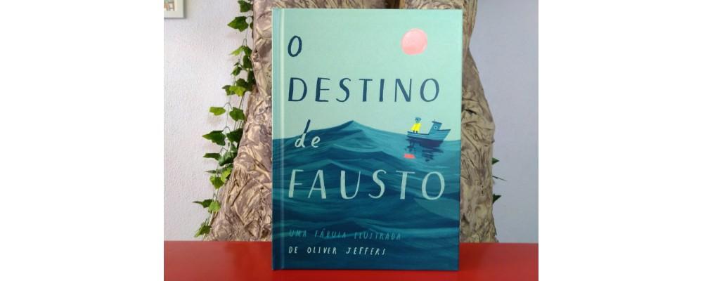 O Destino de Fausto Uma fábula ilustrada