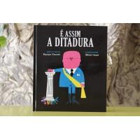 É Assim a Ditadura