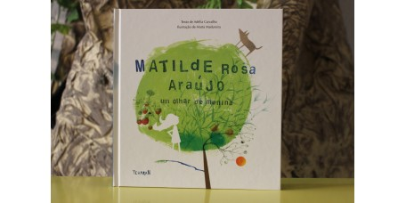 Matilde Rosa Araújo - Um Olhar de Menina