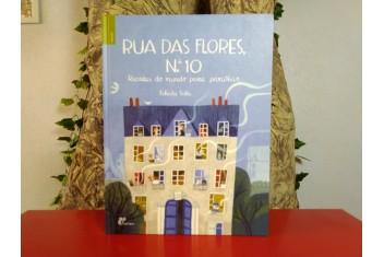 Rua das Flores, Nº10 - Receitas do Mundo para Partilhar