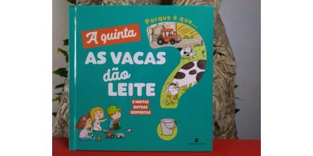 A Quinta - Porque é que... as Vacas Dão Leite?