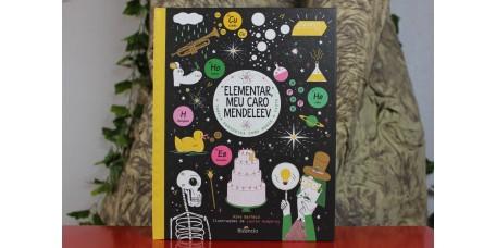 Elementar, Meu Caro Mendeleev - A tabela periódica como nunca a viste