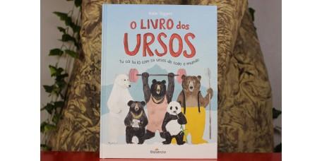 O Livro dos Ursos - Tu cá, tu lá com os ursos de todo o mundo