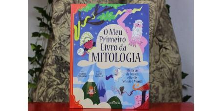 O Meu Primeiro Livro da Mitologia