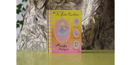 A Fada Carolina - Moda Mágica