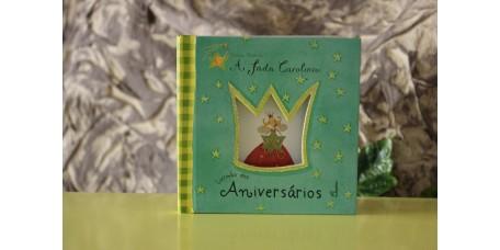 A Fada Carolina - Livrinho dos Aniversário