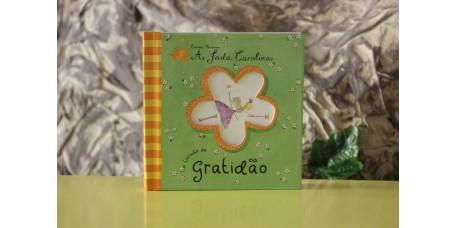 A Fada Carolina - Livrinho da Gratidão