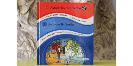 O Soldadinho de Chumbo / The Brave Tin Soldier