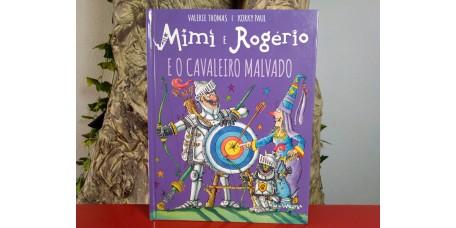 Mimi e Rogério e o Cavaleiro Malvado
