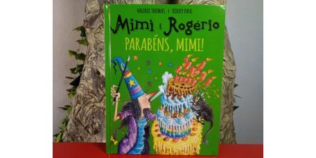 Mimi e Rogério - Parabéns, Mimi!