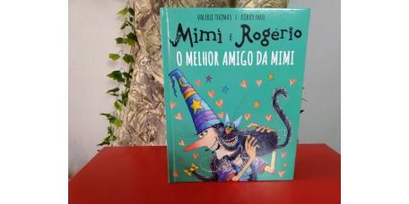 Mimi e Rogério - O Melhor Amigo da Mimi