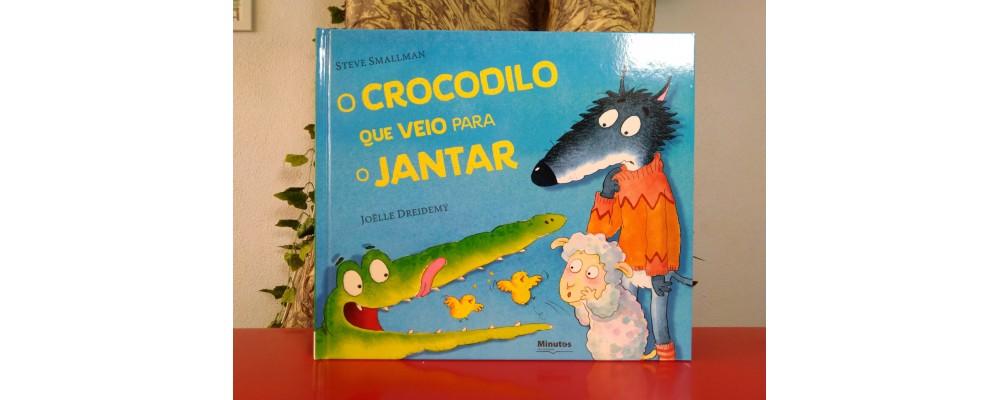 O Crocodilo que Veio para o Jantar