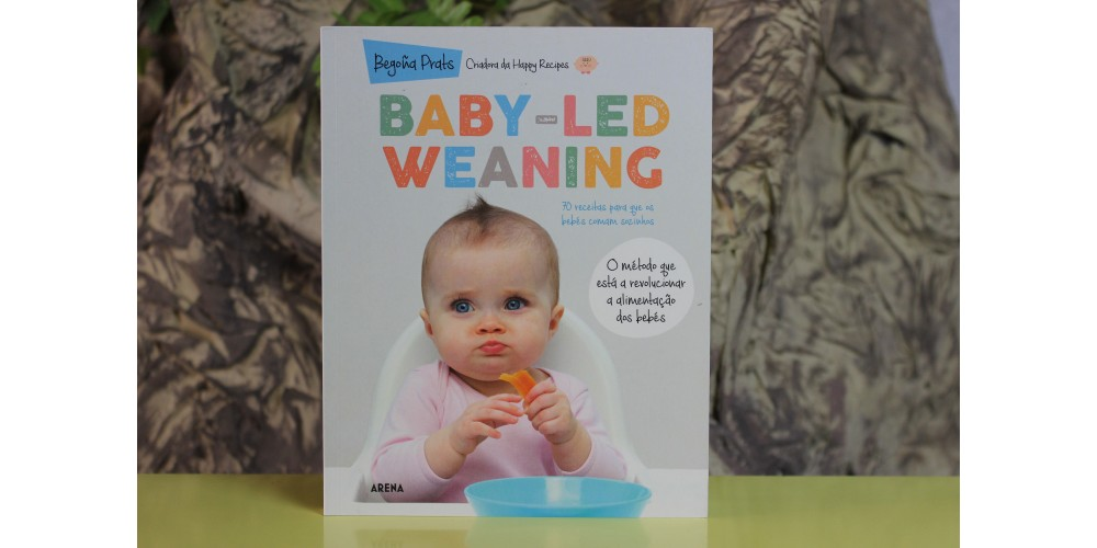 Baby-Led Weaning - 70 Receitas para que os bebés comam sozinhos
