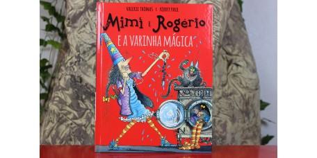 Mimi e Rogério e a Varinha Mágica