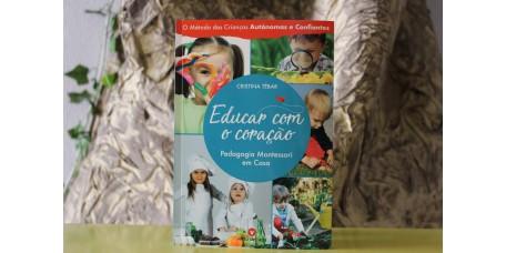 Educar com o Coração - Pedagogia Montessori em Casa