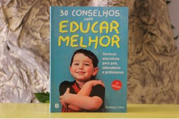 30 Conselhos para Educar Melhor