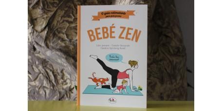 Bebé Zen O guia estimulante para pais jovens