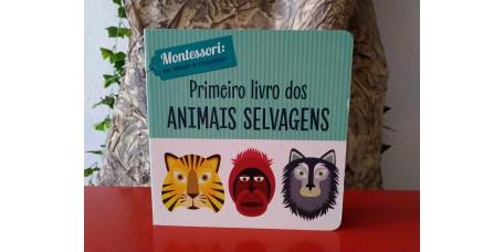 Primeiro Livro dos Animais Selvagens - Montessori