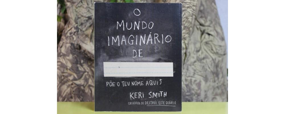 O Mundo Imaginário de ... Põe o teu nome aqui