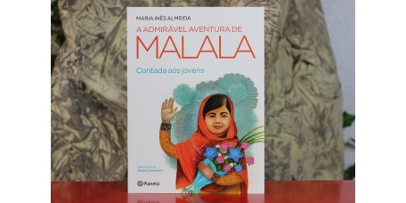 A Admirável Aventura de Malala - Contada aos jovens