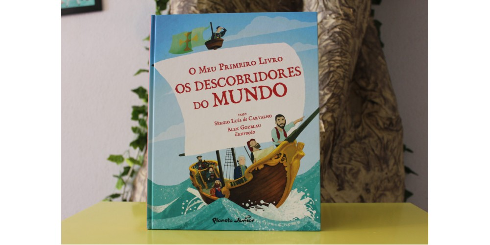 Os Descobridores do Mundo (O Meu Primeiro Livro)